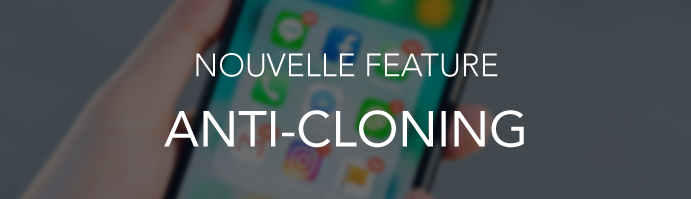 anti-cloning-feature_FR